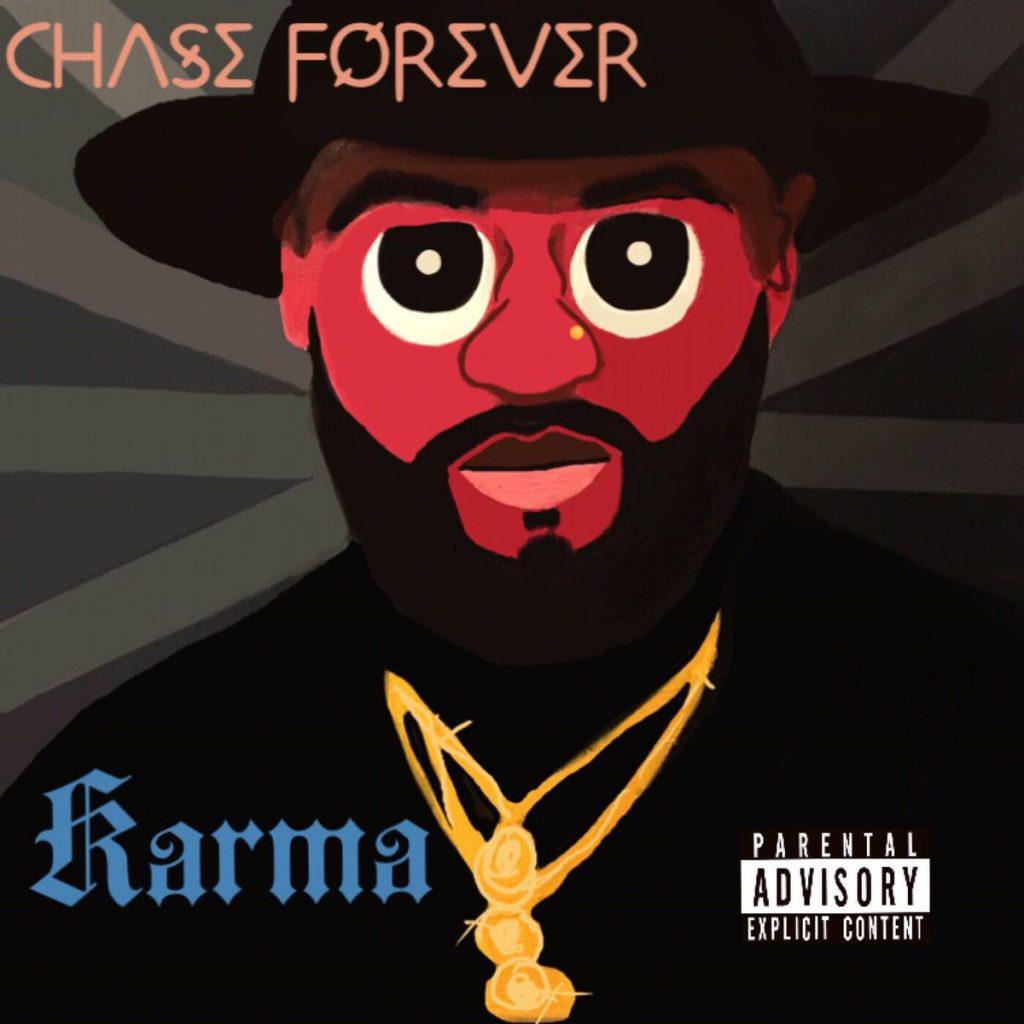Chase Forever - Karma