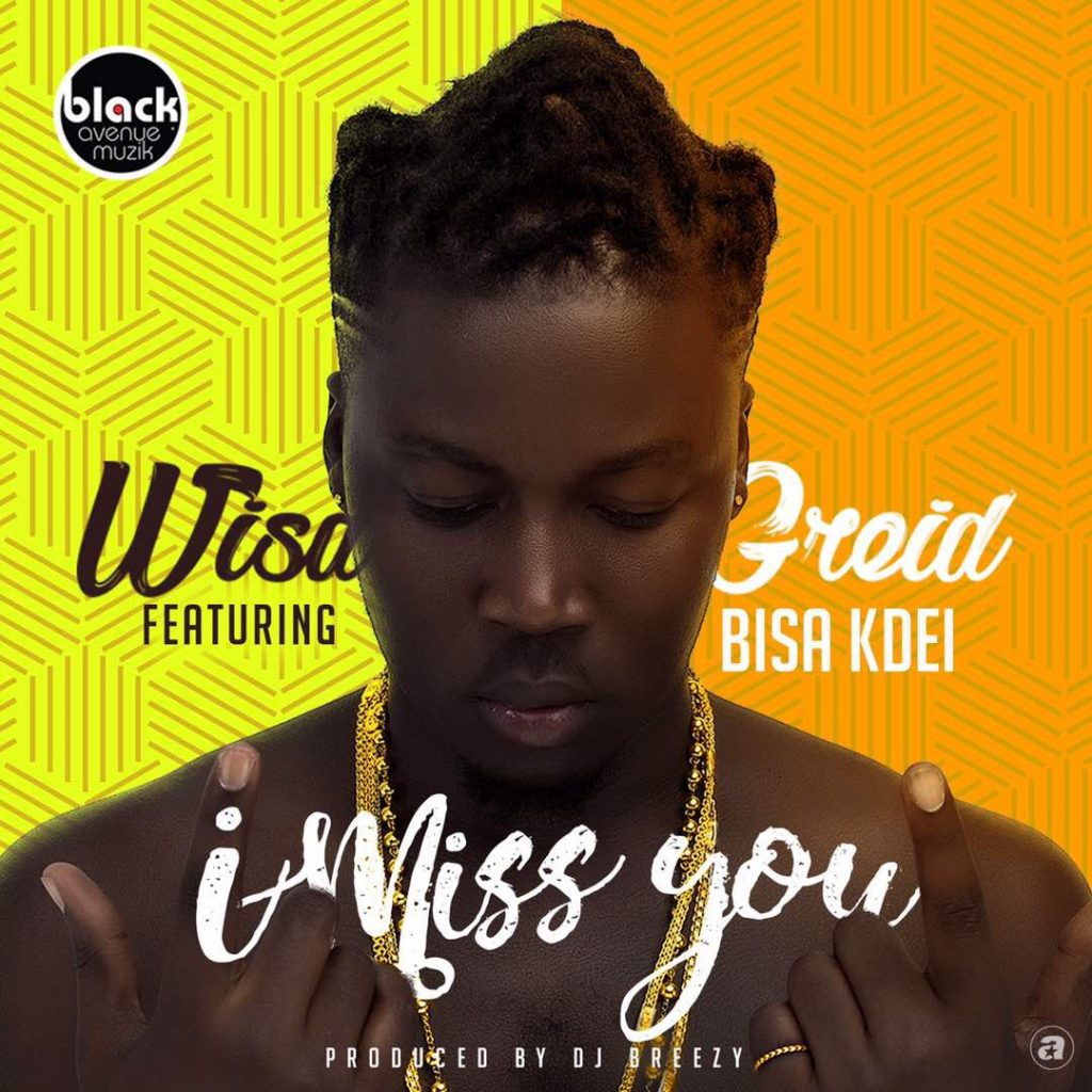 Wisa and Bisa - I Miss You